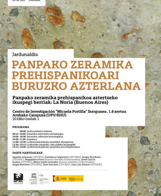 Jardunaldia: PANPAKO ZERAMIKA PREHISPANIKOARI BURUZKO AZTERLANA, La Noria (Buenos Aires)